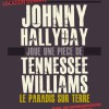 Annulation de dates pour Le Paradis sur Terre avec Johnny Hallyday