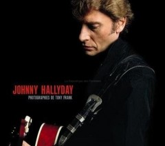 Photographies Johnny Hallyday par Tony Frank