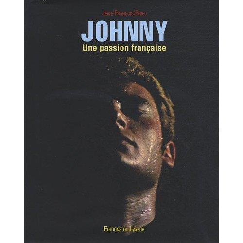Livre Johnny, un passion française