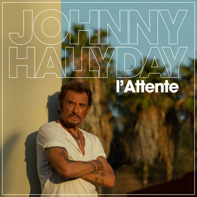 L'Attente - Johnny Hallyday